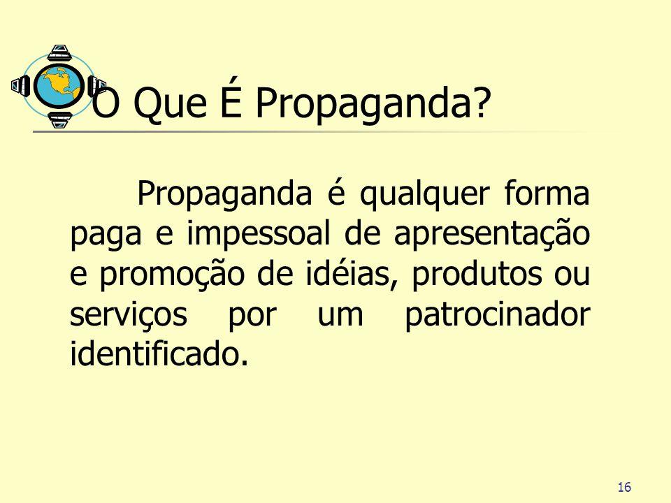 O Que É Propaganda