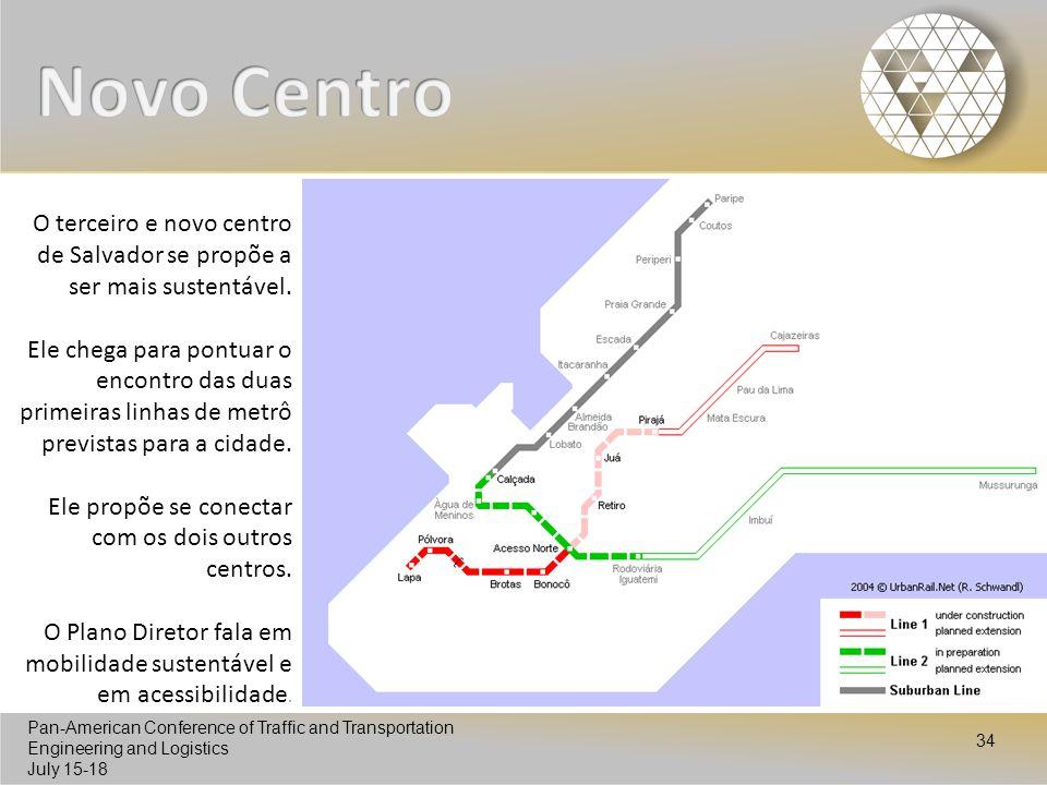 Novo Centro O terceiro e novo centro de Salvador se propõe a ser mais sustentável.