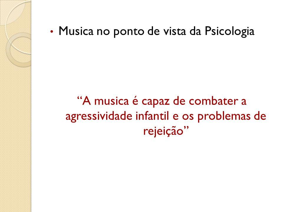 Musica no ponto de vista da Psicologia