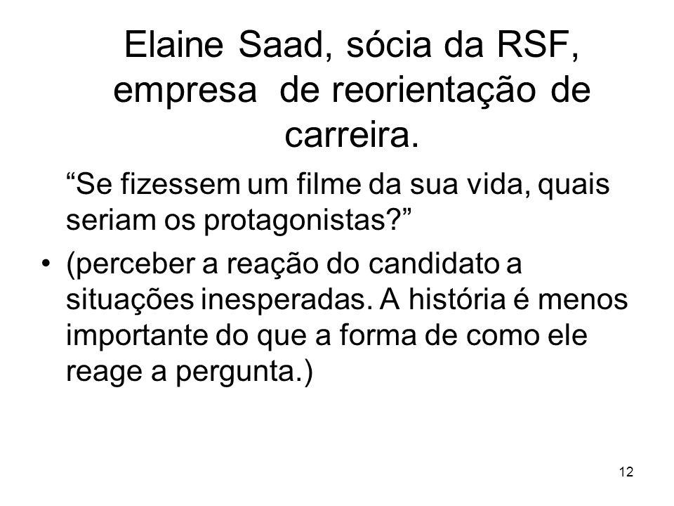 Elaine Saad, sócia da RSF, empresa de reorientação de carreira.