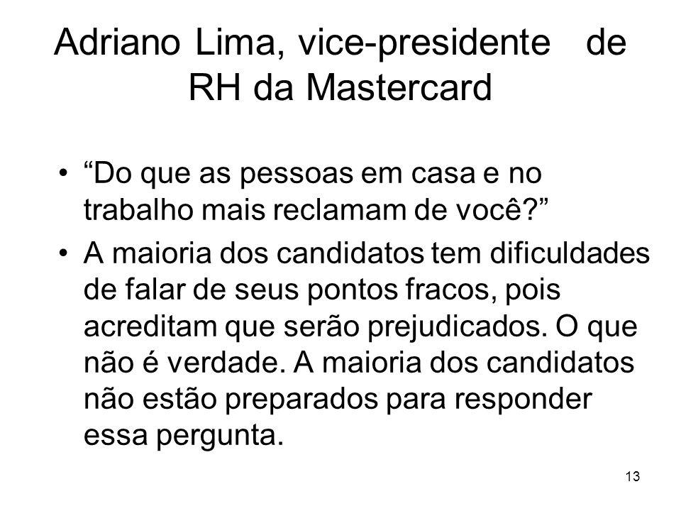 Adriano Lima, vice-presidente de RH da Mastercard