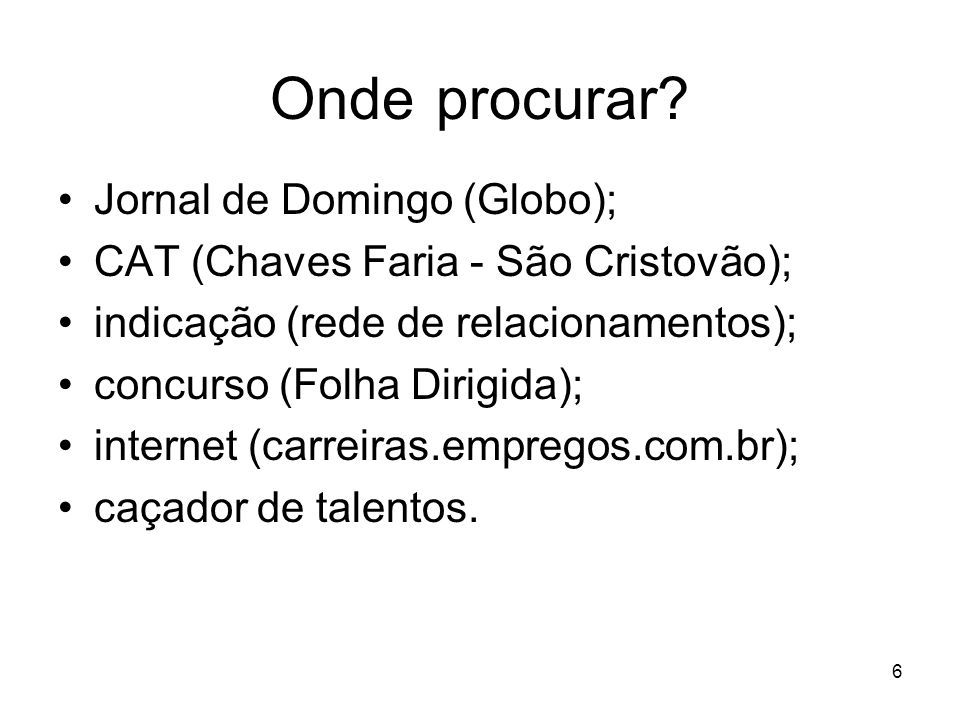 Onde procurar Jornal de Domingo (Globo);