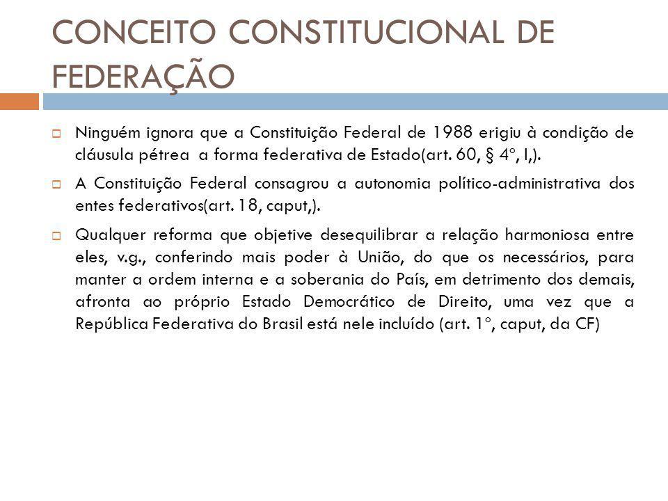 CONCEITO CONSTITUCIONAL DE FEDERAÇÃO