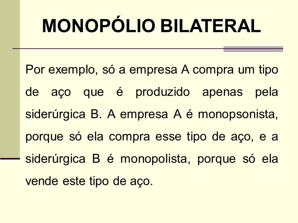 MONOPÓLIO BILATERAL