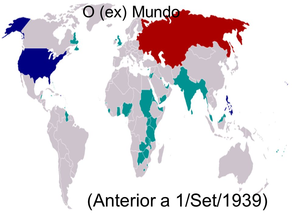O (ex) Mundo (Anterior a 1/Set/1939)