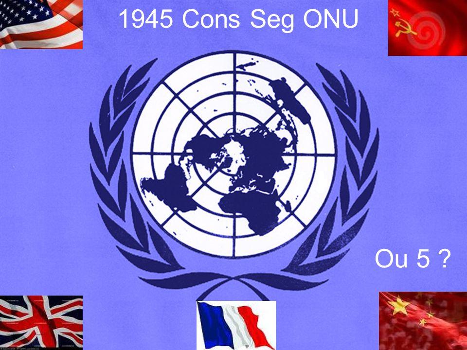 1945 Cons Seg ONU Ou 5