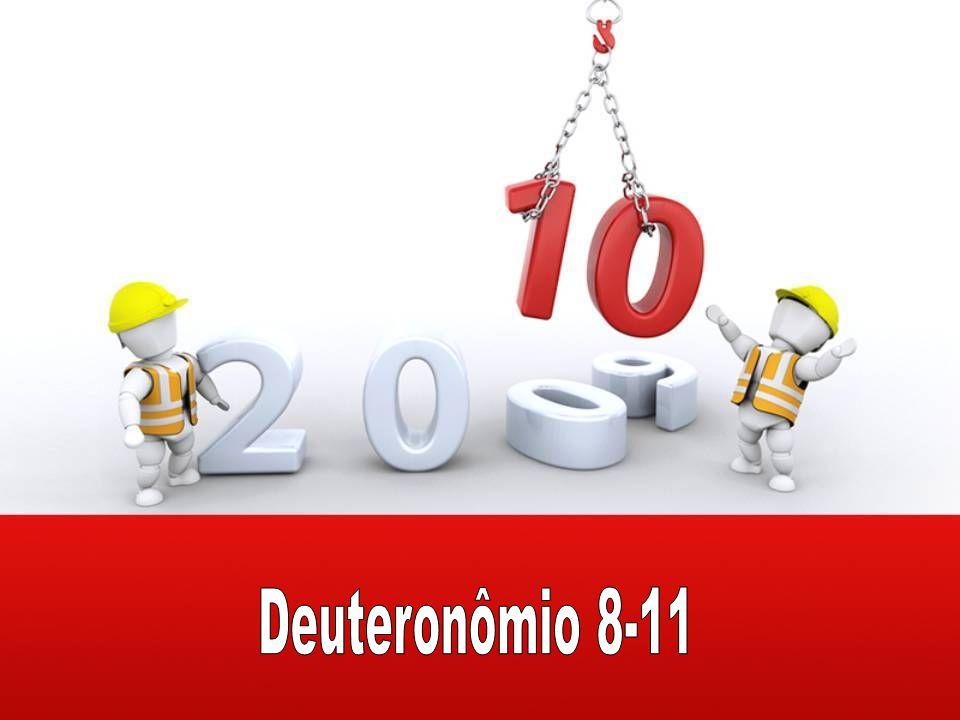 Deuteronômio 8-11