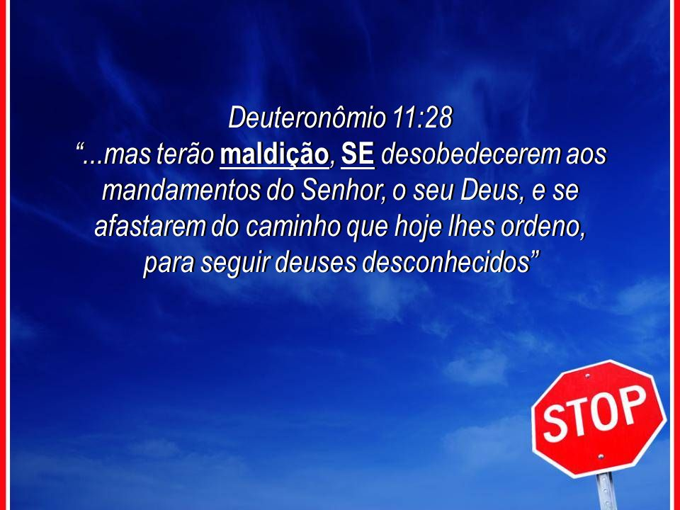 Deuteronômio 11:28