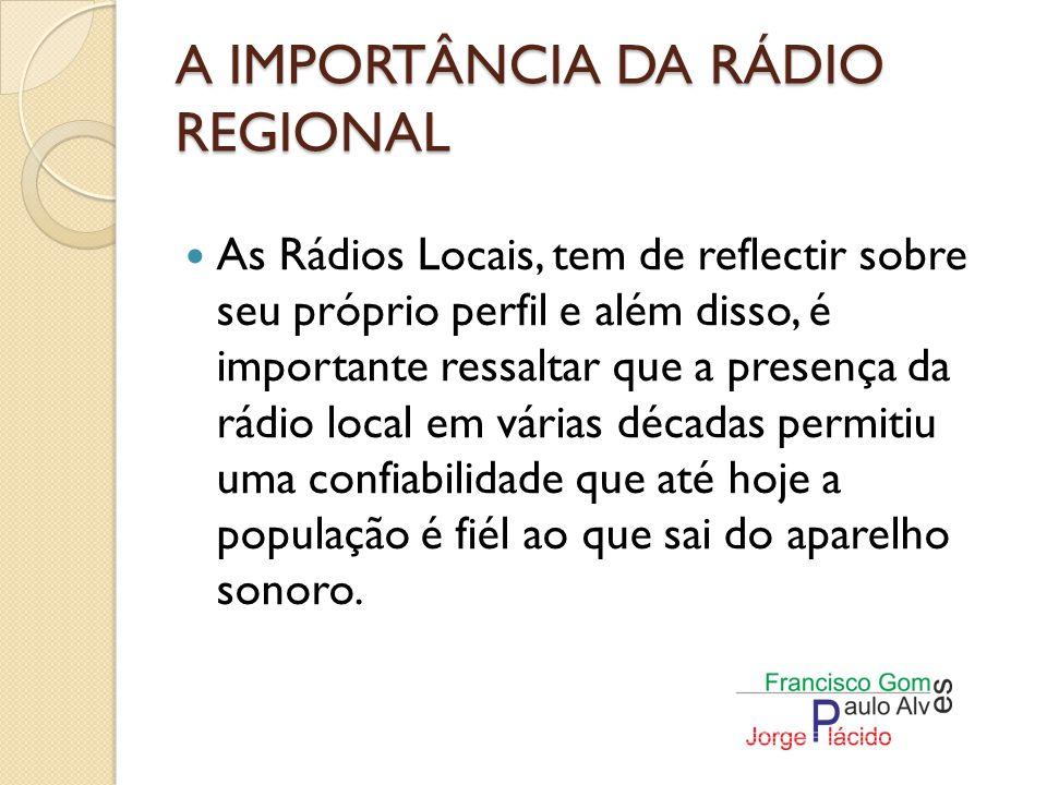 A IMPORTÂNCIA DA RÁDIO REGIONAL