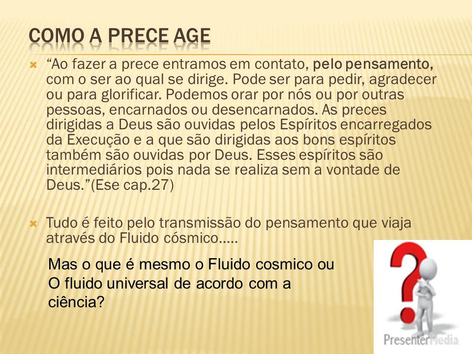 Como a prece age
