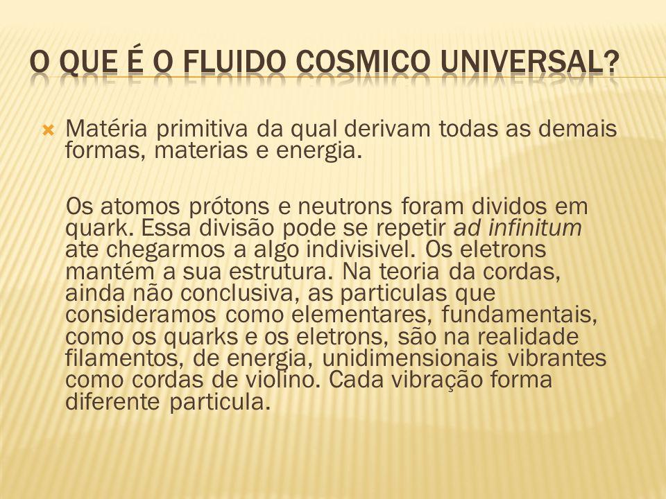 O que é o fluido cosmico universal