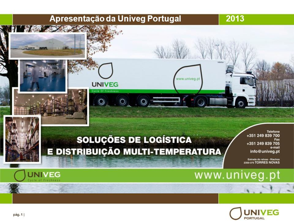 Apresentação da Univeg Portugal 2013