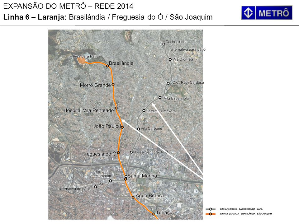 Linha 6 – Laranja: Brasilândia / Freguesia do Ó / São Joaquim