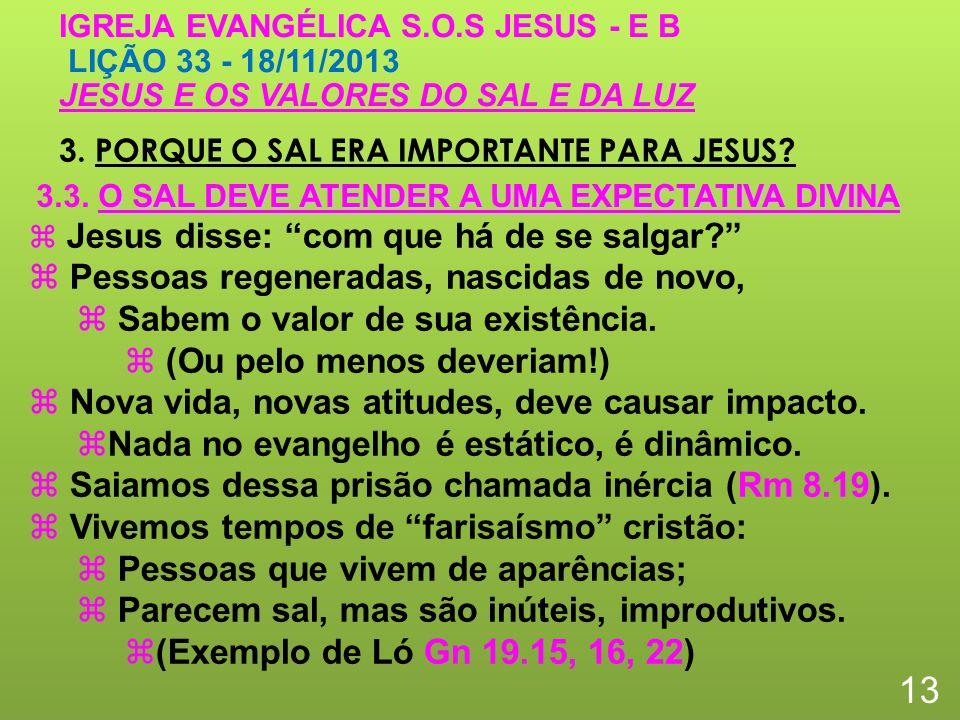 3. PORQUE O SAL ERA IMPORTANTE PARA JESUS