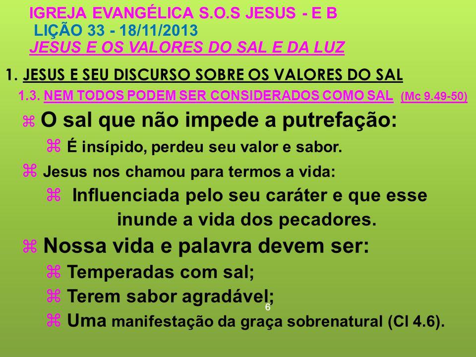 1. JESUS E SEU DISCURSO SOBRE OS VALORES DO SAL