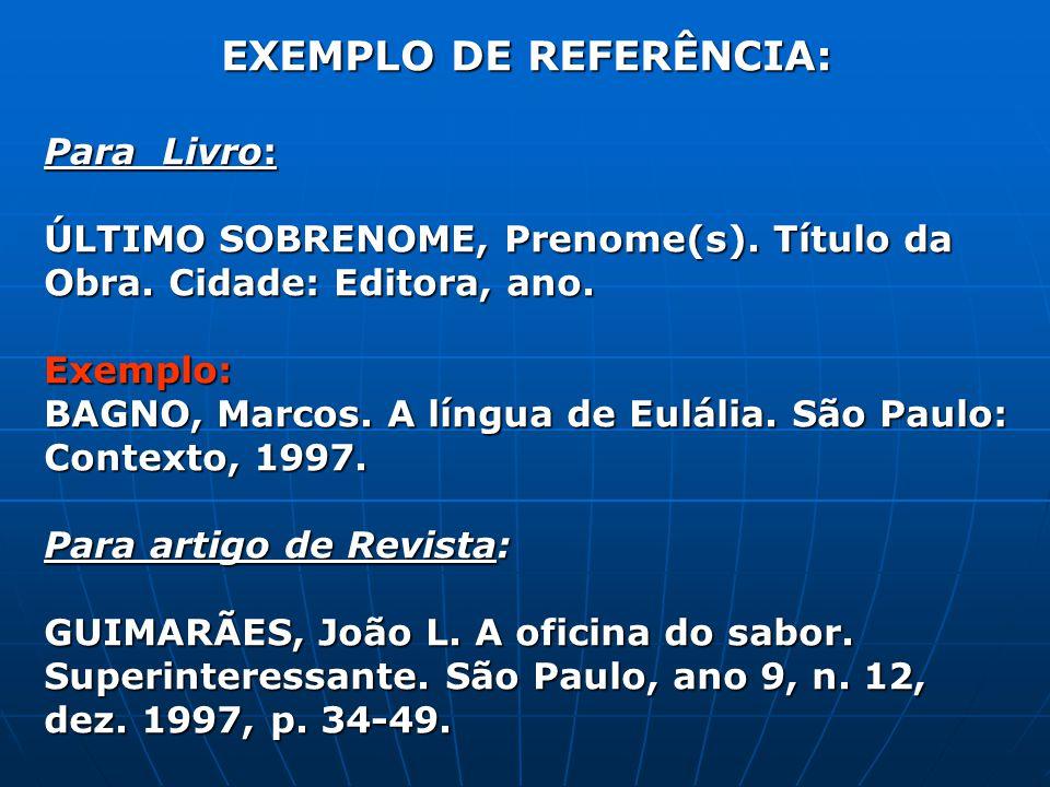 EXEMPLO DE REFERÊNCIA: