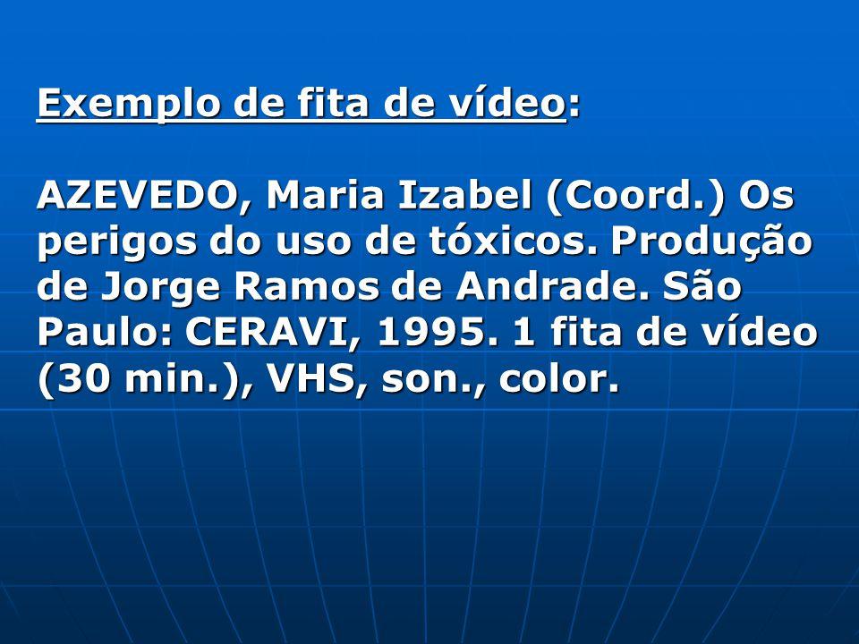 Exemplo de fita de vídeo: