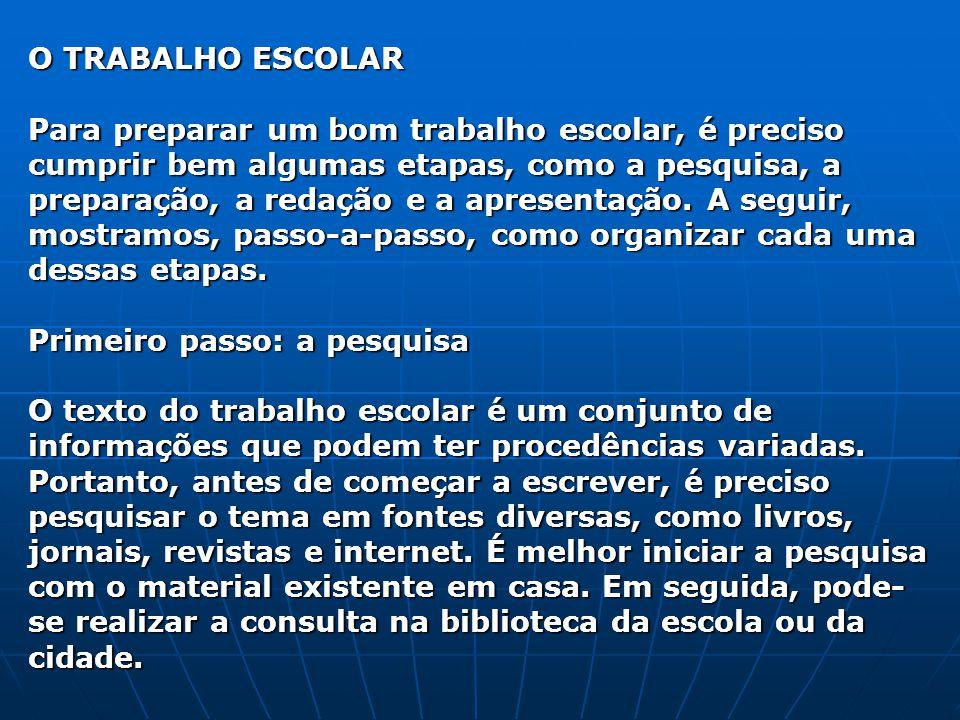 O TRABALHO ESCOLAR