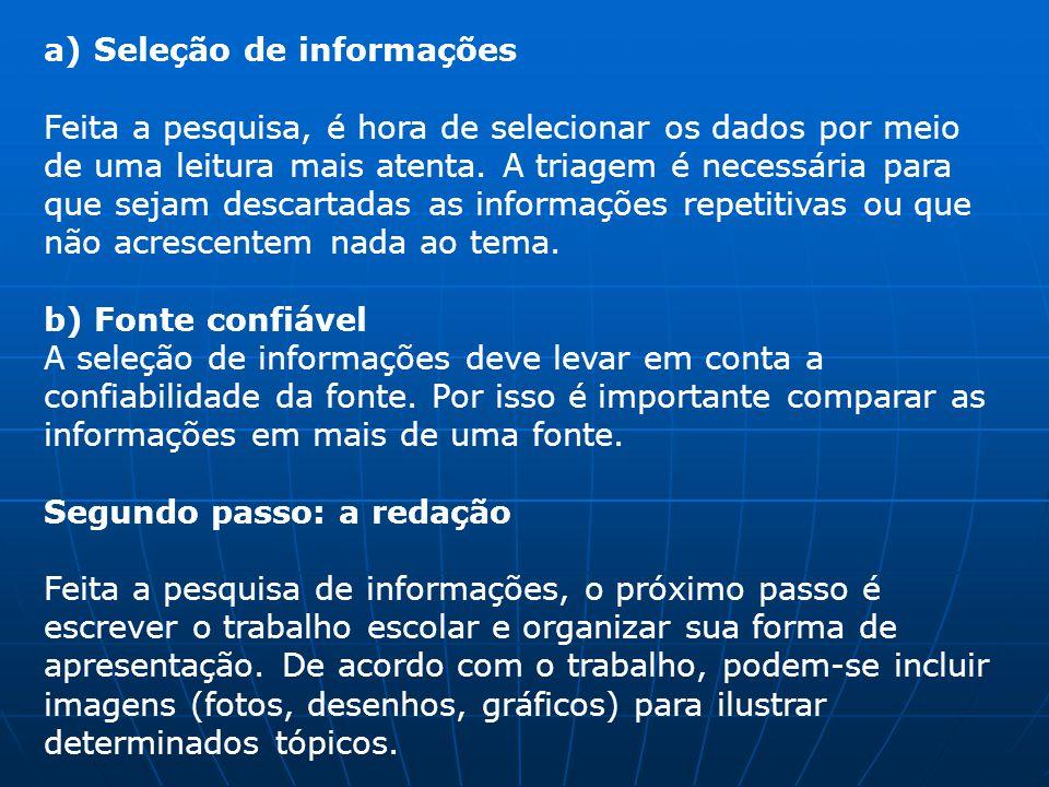 a) Seleção de informações