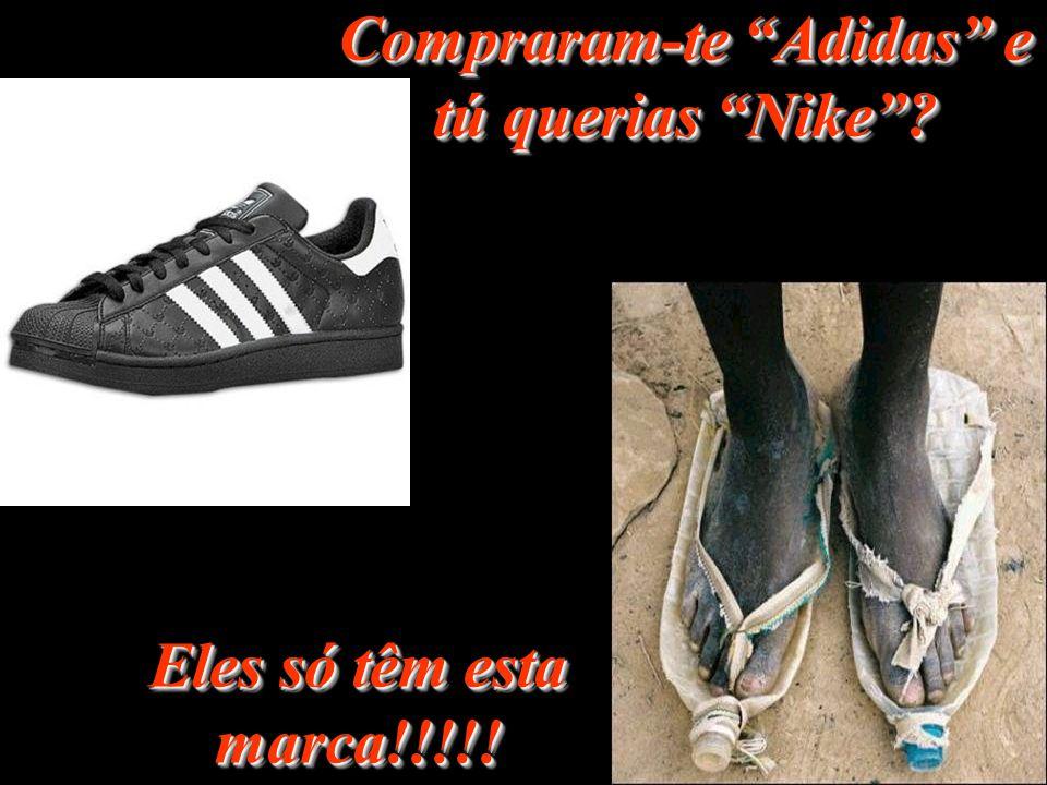 Compraram-te Adidas e tú querias Nike