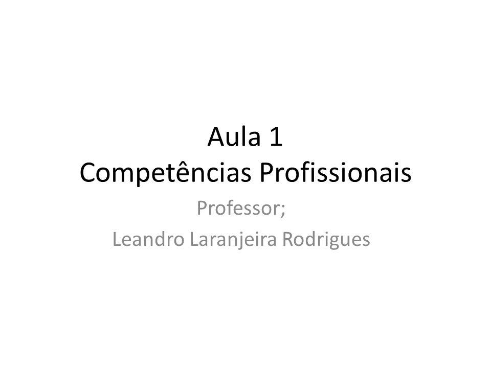 Aula 1 Competências Profissionais