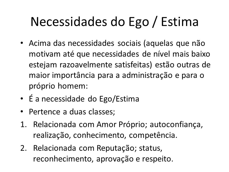 Necessidades do Ego / Estima