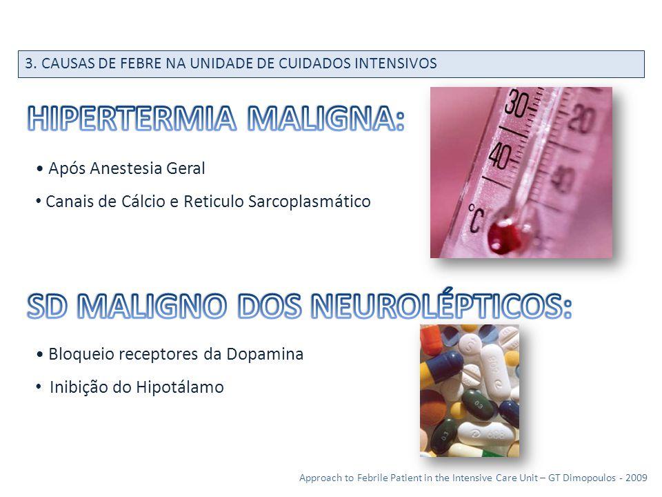 SD MALIGNO DOS NEUROLÉPTICOS: