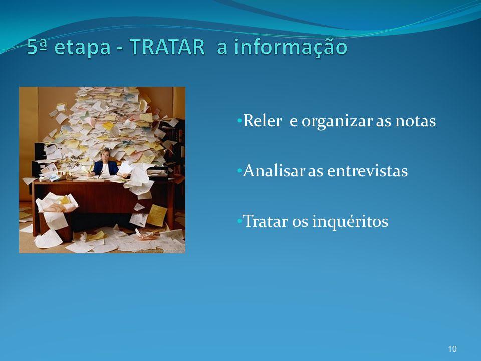 5ª etapa - TRATAR a informação