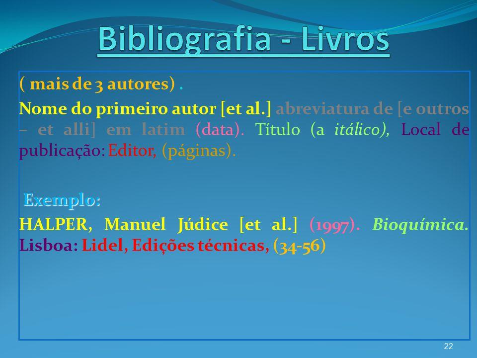 Bibliografia - Livros ( mais de 3 autores) .