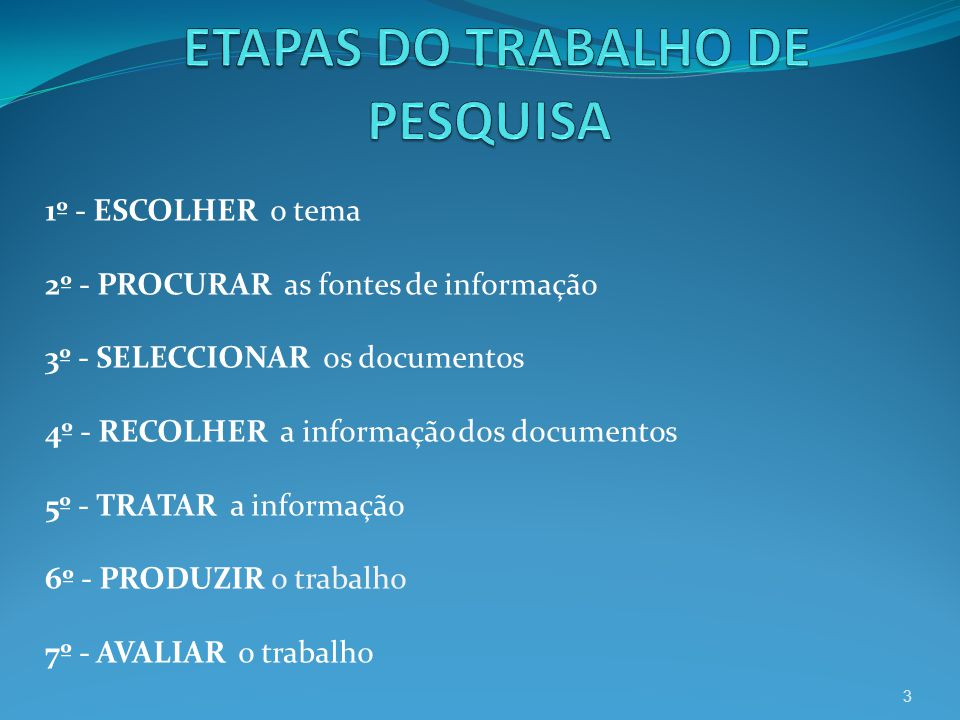 ETAPAS DO TRABALHO DE PESQUISA