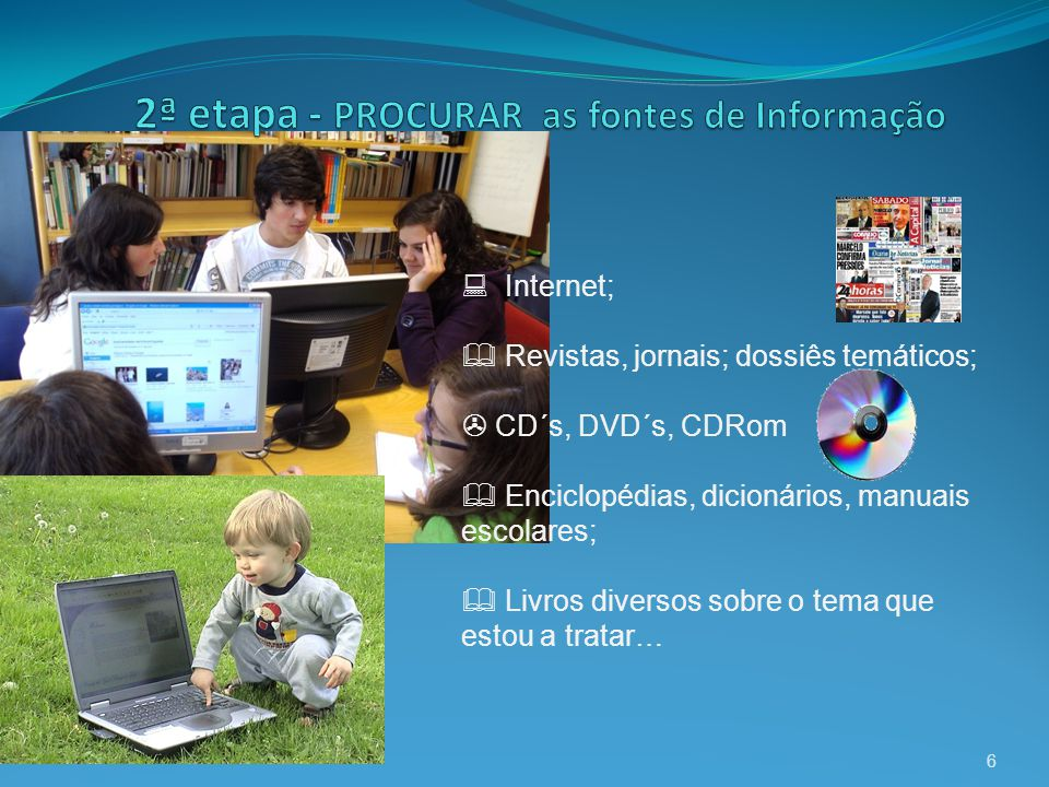 2ª etapa - PROCURAR as fontes de Informação