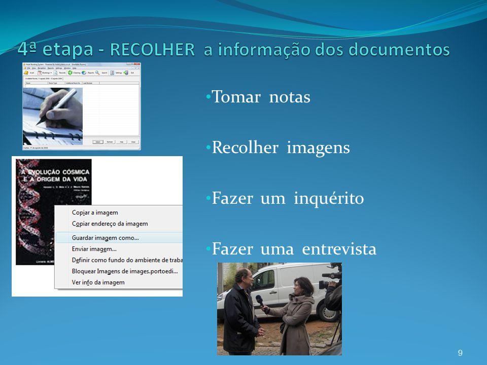 4ª etapa - RECOLHER a informação dos documentos