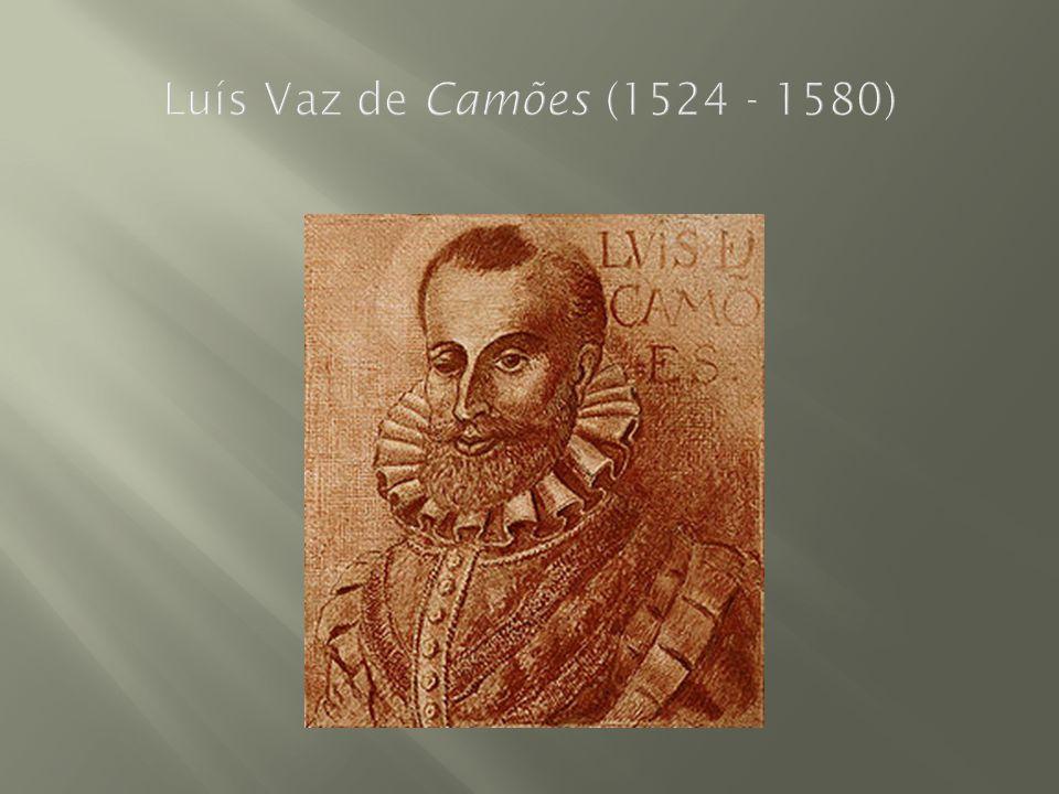Luís Vaz de Camões (1524 - 1580)