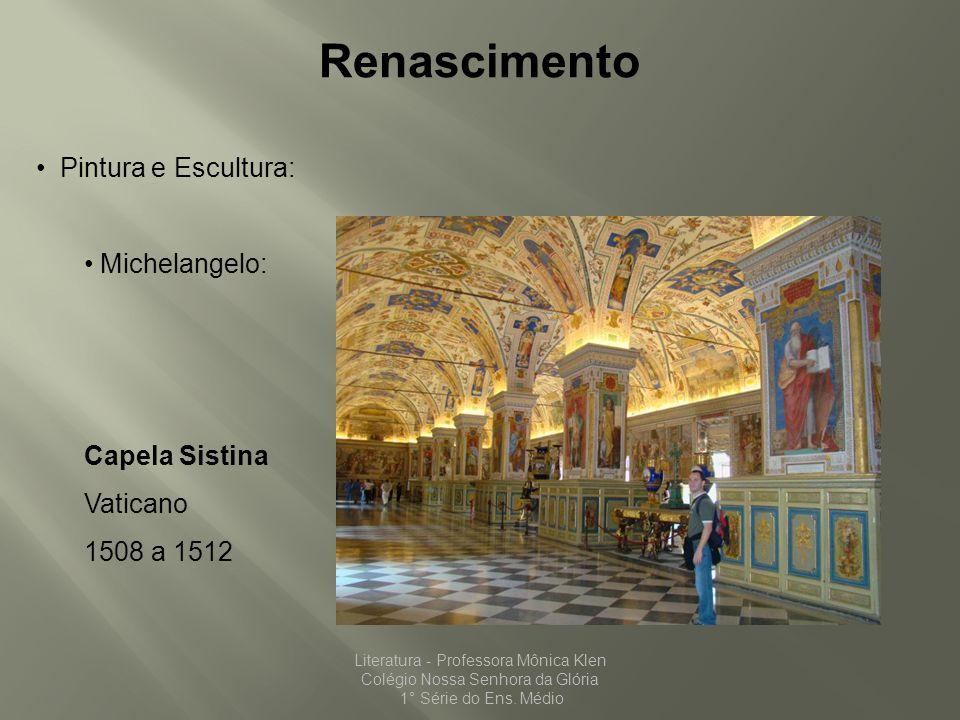 Renascimento Pintura e Escultura: Michelangelo: Capela Sistina