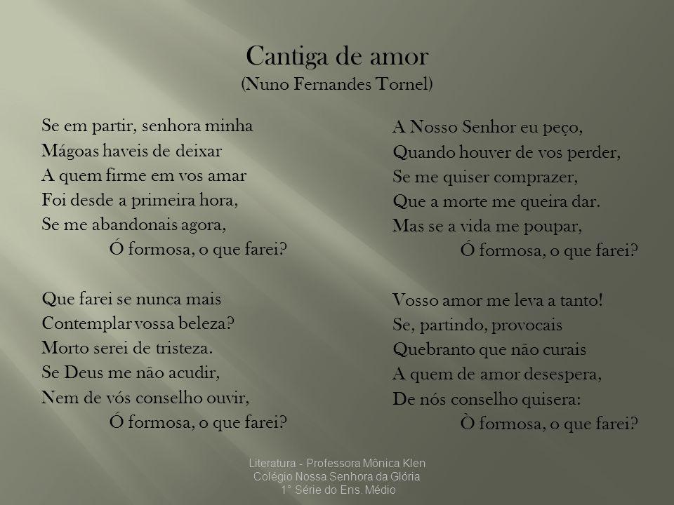 Cantiga de amor (Nuno Fernandes Tornel) Se em partir, senhora minha