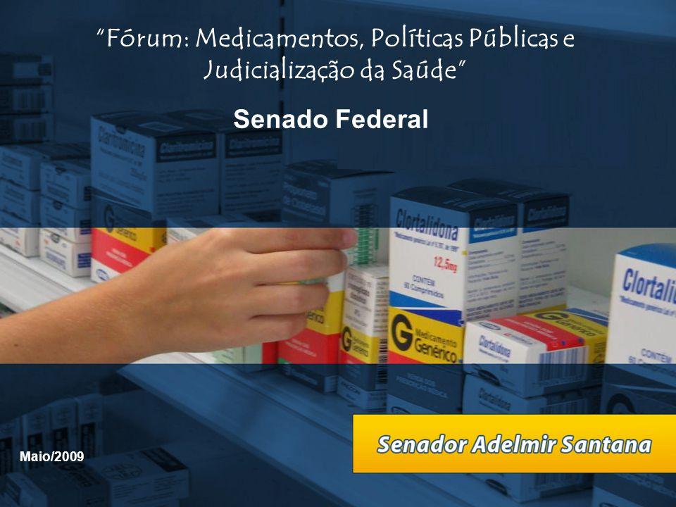 Fórum: Medicamentos, Políticas Públicas e Judicialização da Saúde