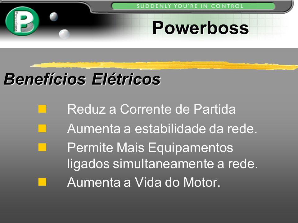 Powerboss Benefícios Elétricos Reduz a Corrente de Partida