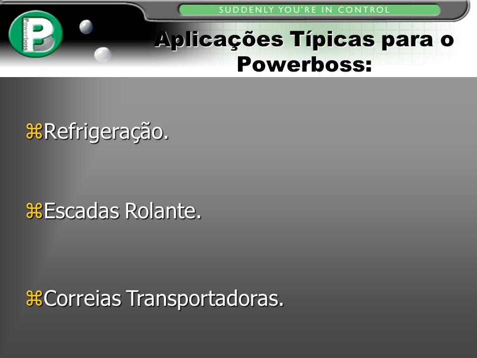 Aplicações Típicas para o Powerboss: