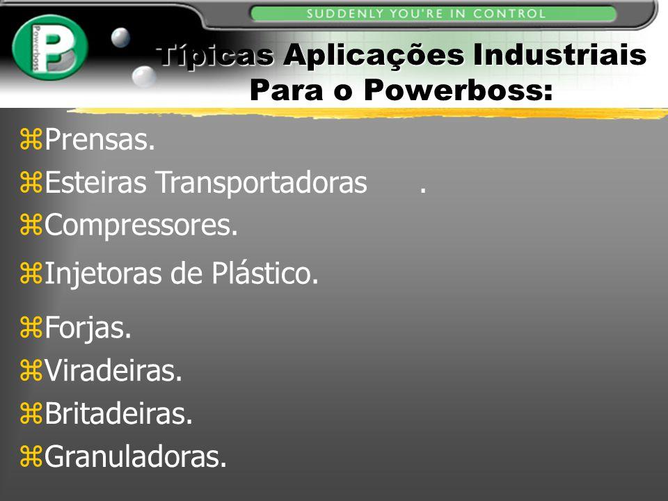 Típicas Aplicações Industriais Para o Powerboss: