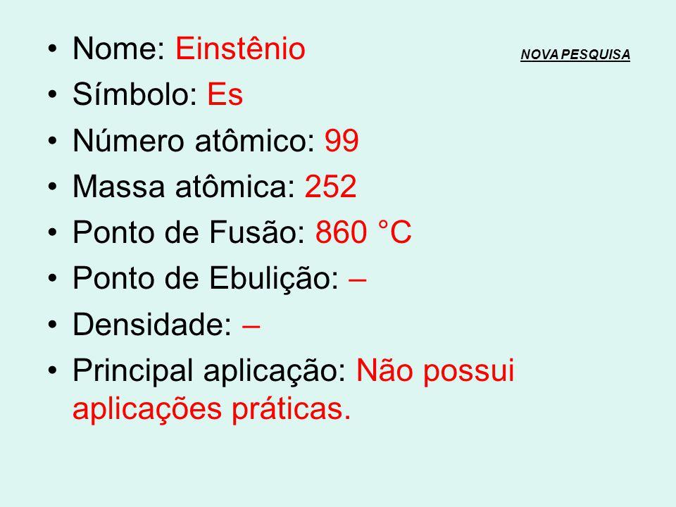 Nome: Einstênio NOVA PESQUISA
