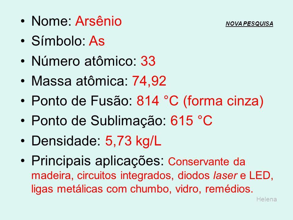 Nome: Arsênio NOVA PESQUISA