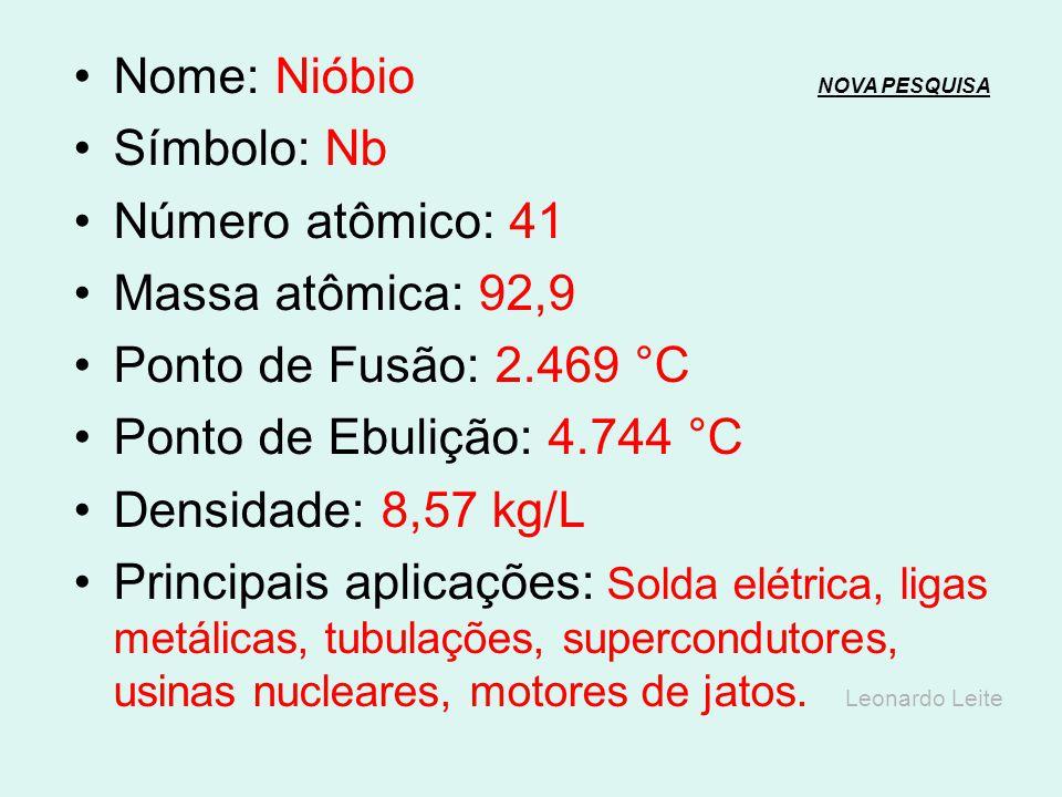 Nome: Nióbio NOVA PESQUISA