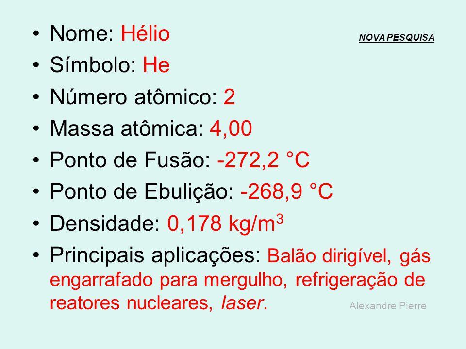 Nome: Hélio NOVA PESQUISA