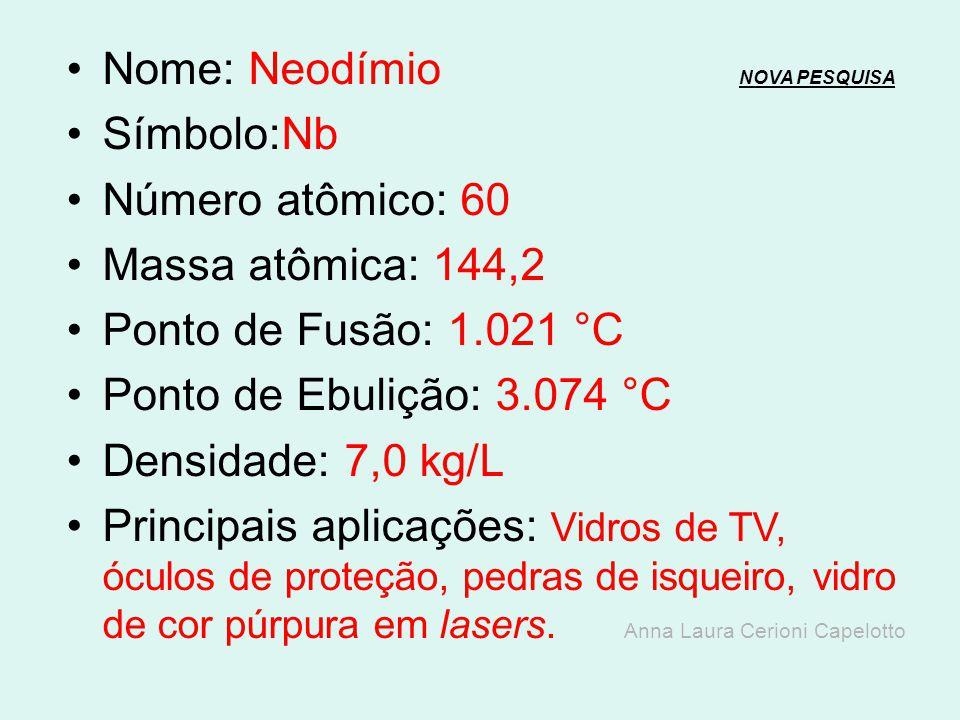 Nome: Neodímio NOVA PESQUISA