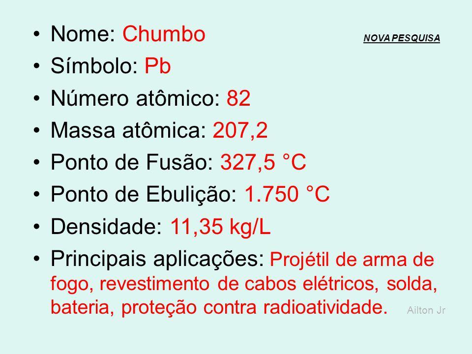Nome: Chumbo NOVA PESQUISA