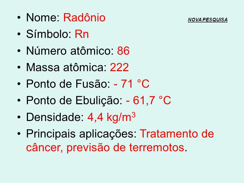 Nome: Radônio NOVA PESQUISA