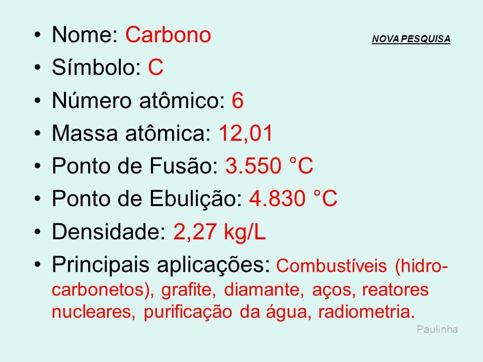 Nome: Carbono NOVA PESQUISA