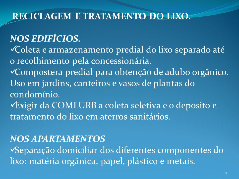 RECICLAGEM E TRATAMENTO DO LIXO.