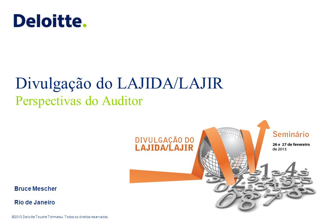 Divulgação do LAJIDA/LAJIR Perspectivas do Auditor
