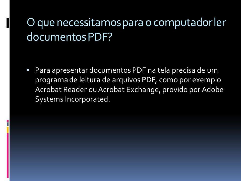 O que necessitamos para o computador ler documentos PDF